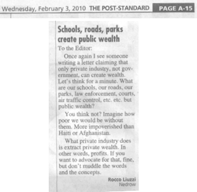 A letter to the editor claiming government theft creates wealth.